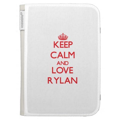 Keep Calm and Love Rylan Kindle 3 Covers