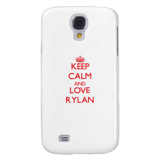 Keep Calm and Love Rylan Galaxy S4 Cases