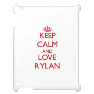 Keep Calm and Love Rylan Cover For The iPad 2 3 4