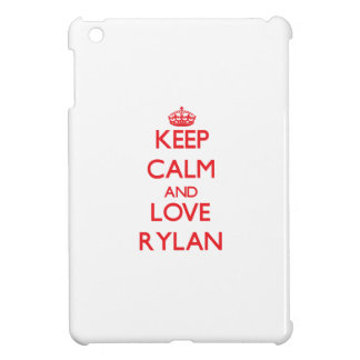 Keep Calm and Love Rylan iPad Mini Covers