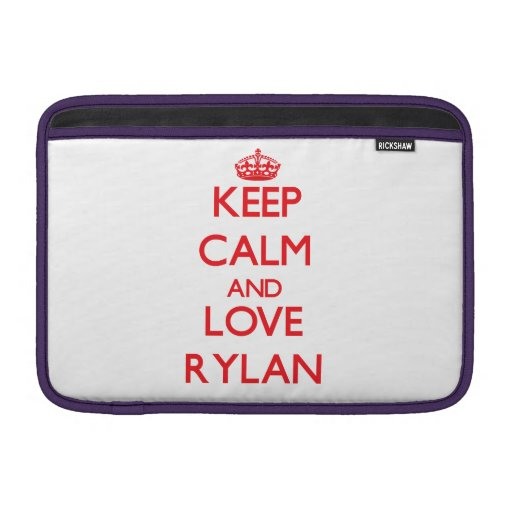 Keep Calm and Love Rylan Sleeve For MacBook Air