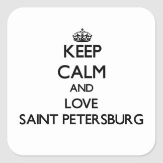 Keep Calm and love Saint Petersburg Square Sticker