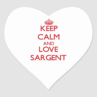 Keep calm and love Sargent Stickers