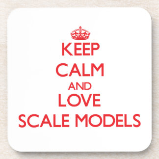 Keep calm and love Scale Models Beverage Coasters