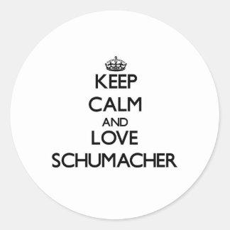 Keep calm and love Schumacher Round Sticker