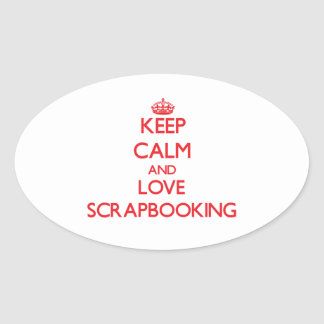 Keep calm and love Scrapbooking Oval Sticker