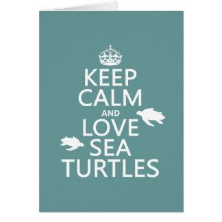 Keep Calm and Love Sea Turtles Card