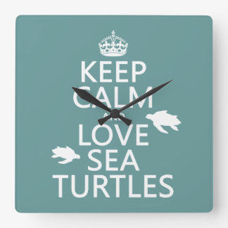 Keep Calm and Love Sea Turtles Square Wall Clock