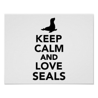 Keep calm and love Seals Print