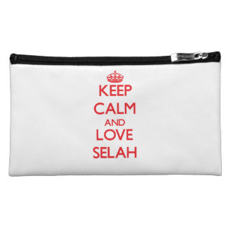 Keep Calm and Love Selah Cosmetic Bags