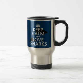 Keep Calm and Love Sharks (customisable colours) Stainless Steel Travel Mug