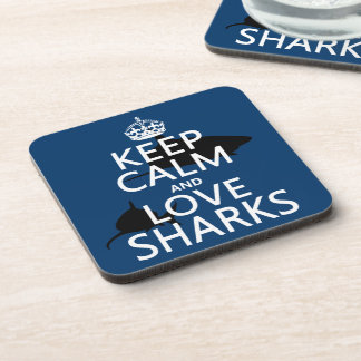 Keep Calm and Love Sharks (customizable colors) Coaster
