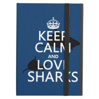 Keep Calm and Love Sharks (customizable colors) iPad Air Cover