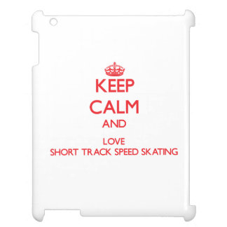 Keep calm and love Short Track Speed Skating Case For The iPad
