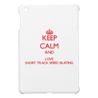 Keep calm and love Short Track Speed Skating iPad Mini Cases