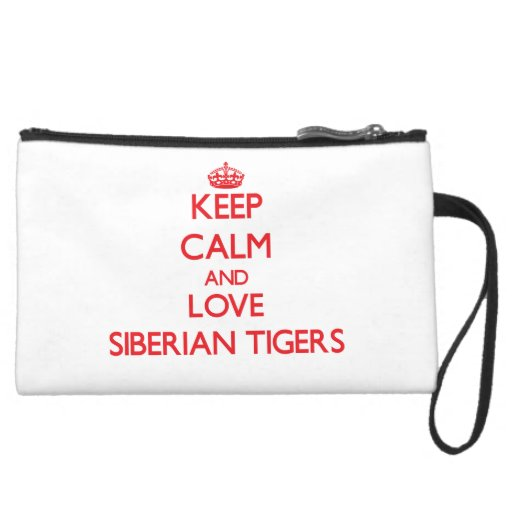 Keep calm and love Siberian Tigers Wristlet