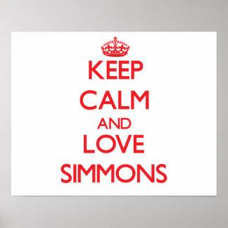 Keep calm and love Simmons Print