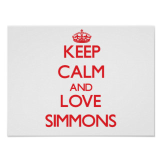 Keep calm and love Simmons Posters