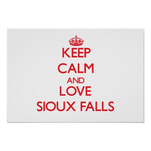 Keep Calm and Love Sioux Falls Poster