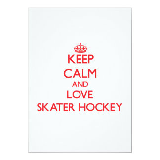 Keep calm and love Skater Hockey Personalized Invite