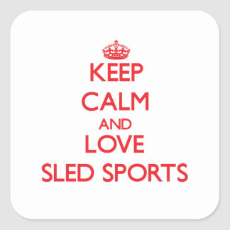 Keep calm and love Sled Sports Stickers