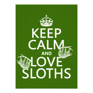 Keep Calm and Love Sloths (any background color) Personalized Announcement