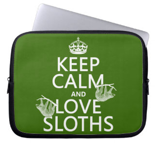 Keep Calm and Love Sloths (any background color) Laptop Sleeve
