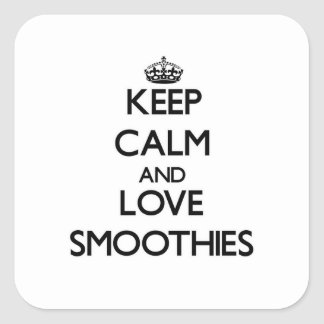 Keep calm and love Smoothies Square Sticker