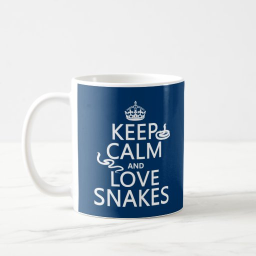 Keep Calm and Love Snakes (all colors) Coffee Mugs