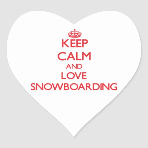 Keep calm and love Snowboarding Heart Sticker