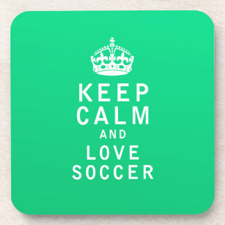 Keep Calm and Love Soccer Beverage Coasters