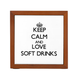 Keep calm and love Soft Drinks Pencil/Pen Holder