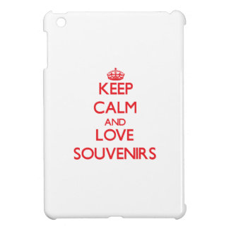 Keep calm and love Souvenirs Case For The iPad Mini