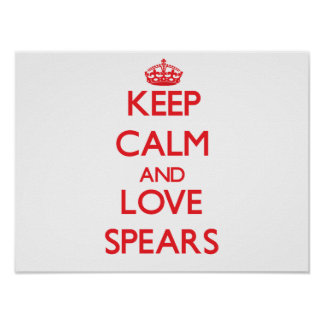 Keep calm and love Spears Posters