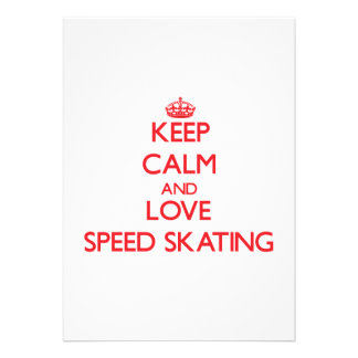 Keep calm and love Speed Skating Invitations