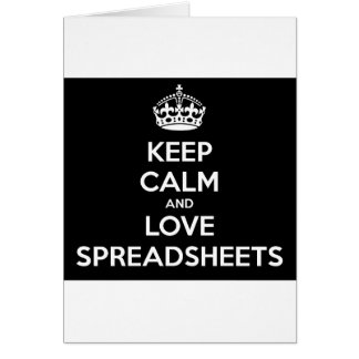 KEEP CALM AND LOVE SPREADSHEETS CARD