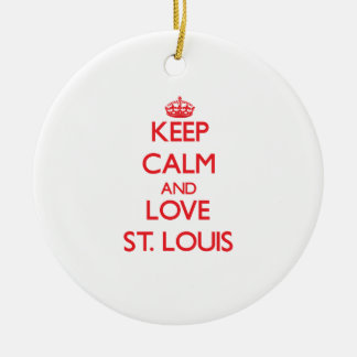 Keep Calm and Love St. Louis Christmas Ornament