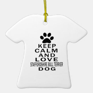 Keep Calm And Love Staffordshire Bull Terrier Dog Ornaments