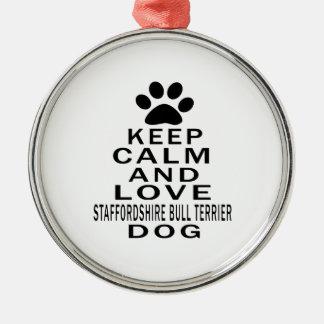 Keep Calm And Love Staffordshire Bull Terrier Dog Christmas Tree Ornament