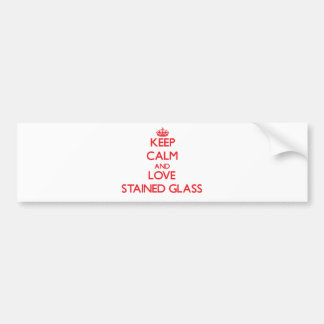 Keep calm and love Stained Glass Bumper Stickers