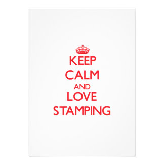 Keep calm and love Stamping Invitations