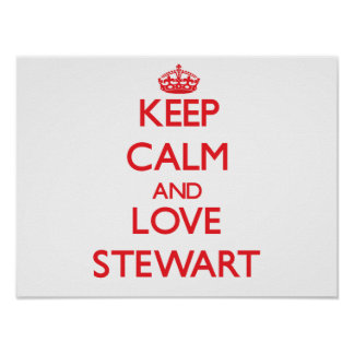 Keep calm and love Stewart Poster
