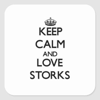 Keep calm and Love Storks Stickers