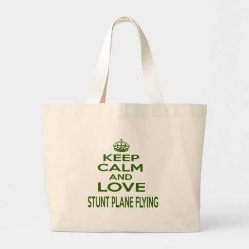 Keep Calm And Love Stunt Plane Flying Canvas Bag