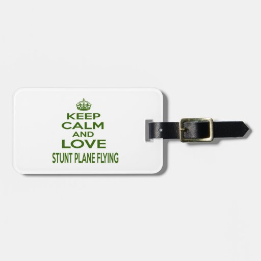 Keep Calm And Love Stunt Plane Flying Tags For Bags