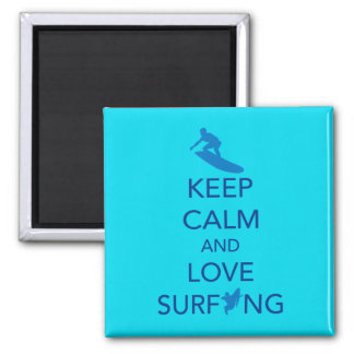 Keep Calm and Love Surfing gift selections Square Magnet