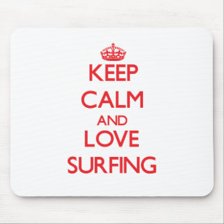 Keep calm and love Surfing Mouse Pad