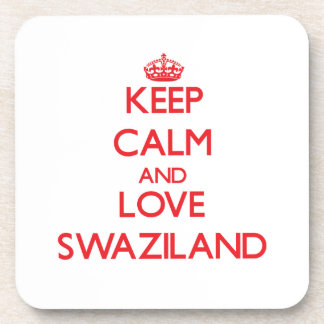Keep Calm and Love Swaziland Drink Coaster