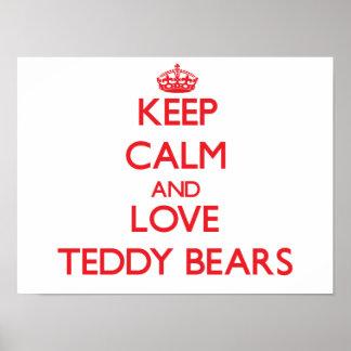 Keep calm and love Teddy Bears Poster