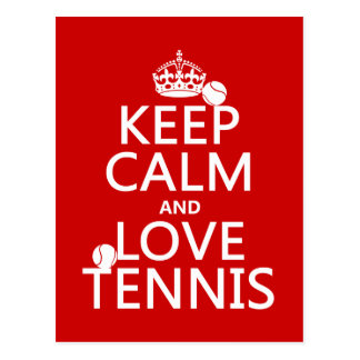 Keep Calm and Love Tennis (customize color) Postcard